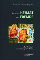 """""""Zwischen Heimat und Fremde"""" – Publikation zur Summerschool neu erschienen"""